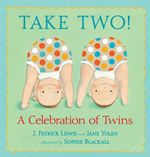 Take Two! : A Celebration of Twins - J Patrick Lewis