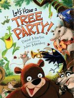 Let's Have a Tree Party! - David Martin