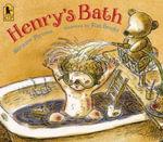 Henry's Bath - Margaret Perversi