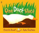 One Duck Stuck : A Mucky Ducky Counting Book - Phyllis Root