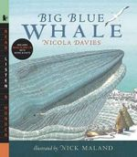 Big Blue Whale  : Read, Listen, & Wonder Series - Nicola Davies