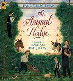 The Animal Hedge - Paul Fleischman