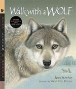 Walk with a Wolf [With CD] : Read, Listen, & Wonder Series - Janni Howker