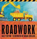 Roadwork! - Sally Sutton