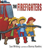 The Firefighters - Sue Whiting