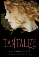 Tantalize - Cynthia Leitich Smith
