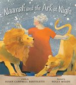 Naamah and the Ark at Night - Susan Campbell Bartoletti