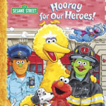 Hooray for Our Heroes! - Sarah Albee