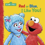 Red or Blue, I Like You! - Sarah Albee