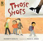 Those Shoes - Maribeth Boelts