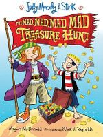 Judy Moody And Stink : The Mad, Mad, Mad, Mad Treasure Hunt : Judy Moody and Stink Series : Book 2 - Megan McDonald