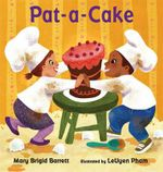 Pat-A-Cake - Mary Brigid Barrett