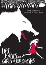 Lies, Knives, and Girls in Red Dresses - Ron Koertge