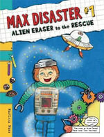 Alien Eraser to the Rescue : Max Brand's Best Western Stories - Marissa Moss