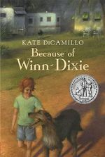 Because Of Winn-Dixie : Readers Digest Edition - Kate DiCamillo