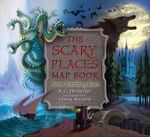 The Scary Places Map Book : Seven Terrifying Tours - B. G. Hennessy
