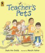 Teacher's Pets - Dayle Ann Dodds