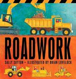 Roadwork - Sally Sutton