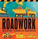 Roadwork - Sally Sutton