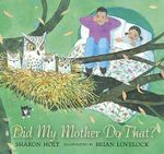 Did My Mother Do That? - Sharon Holt