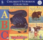 Children's Storybook Collection : Three Favourite Stories : <i>ABC</i>; <i>Splash!</i>, & <i>I Love Animals</i> - Flora McDonnell's