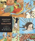 Jonathan Swift's Gulliver : Candlewick Illustrated Classics - Jonathan Swift