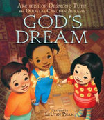 God's Dream - Professor Desmond Tutu