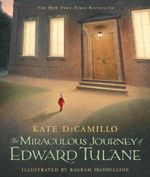 The Miraculous Journey of Edward Tulane - Kate DiCamillo