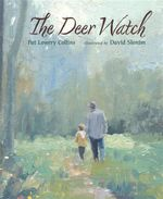 The Deer Watch : Death, Lies and Politics in America's Vitamin and Herbal Supplement Industry - Pat Lowery Collins
