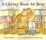 A Library Book for Bear : Bear and Mouse - Bonny Becker