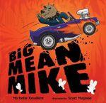 Big Mean Mike - Michelle Knudsen
