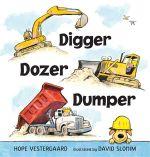Digger, Dozer, Dumper - Hope Vestergaard