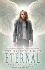 Eternal : Zachary's Story - Cynthia Leitich Smith