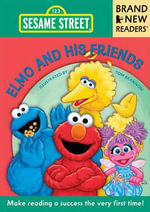Elmo and His Friends :  Brand New Readers - Tom Brannon