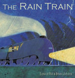The Rain Train - Elena De Roo