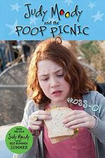 Judy Moody and the Poop Picnic : Judy Moody (Quality) - Megan McDonald