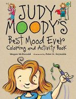Judy Moody's Best Mood Ever Coloring and Activity Book : Judy Moody (Quality) - Megan McDonald