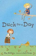 Duck for a Day - Meg McKinlay