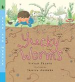 Yucky Worms : Read and Wonder - Vivian French