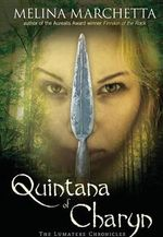 Quintana of Charyn : The Lumatere Chronicles - Melina Marchetta