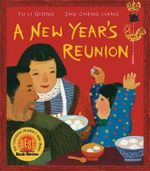 A New Year's Reunion : A Chinese Story - Yu Li-Qiong
