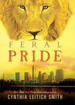 Feral Pride - Cynthia Leitich Smith
