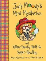 Judy Moody's Mini-Mysteries and Other Sneaky Stuff for Super-Sleuths - Megan McDonald