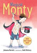 Magical Monty - Johanna Hurwitz