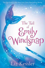 The Tail of Emily Windsnap : Emily Windsnap - Liz Kessler