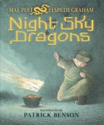 Night Sky Dragons - Mal Peet