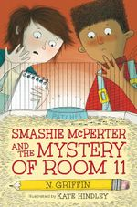 Smashie McPerter and the Mystery of Room 11 - N Griffin