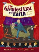 The Greatest Liar on Earth - Mark Greenwood