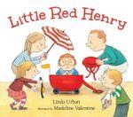 Little Red Henry - Linda Urban
