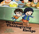 The Great Thanksgiving Escape - Mark Fearing
